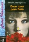 Doce rosas para Rosa
