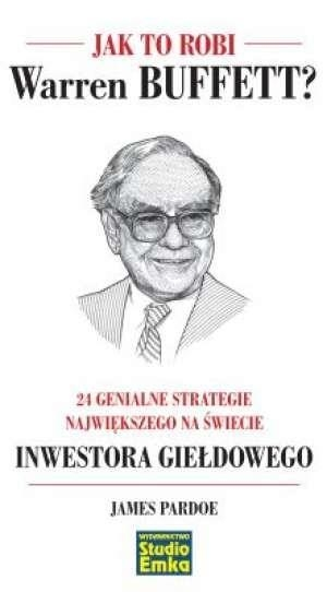 Jak to robi Warren Buffett Pardoe James