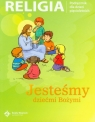 Jesteśmy dziećmi Bożymi Religia Podręcznik dla dzieci pięcioletnich