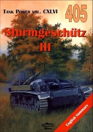 Sturmgeschutz III. Tank Power vol. CXLVI 405 Janusz Ledwoch