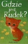 Gdzie jest Rudek?