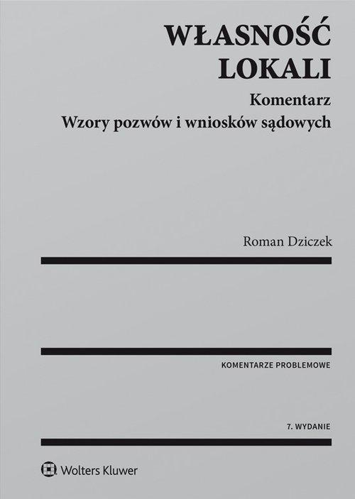 Własność lokali Komentarz Dziczek Roman