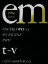 Encyklopedia Muzyczna PWM Część biograficzna Tom 11