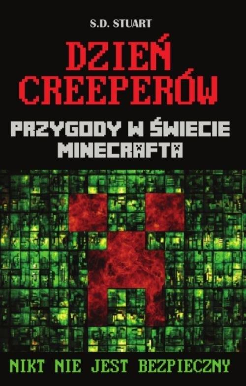 Dzień Creeperów Przygody w świecie Minecrafta Stuart S.D.