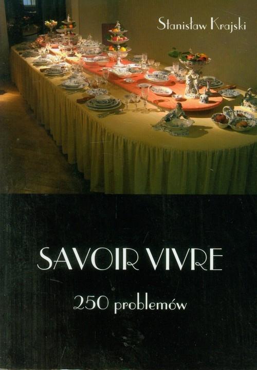 Savoir vivre 250 problemów Krajski Stanisław