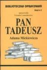Biblioteczka Opracowań Pan Tadeusz Adama Mickiewicza