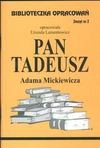 Biblioteczka Opracowań Pan Tadeusz Adama Mickiewicza Lementowicz Urszula