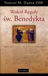Wokół Reguły św. Benedykta Dąbek Tomasz Maria