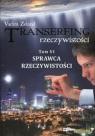 Transerfing rzeczywistości Tom 6 Sprawca rzeczywistości