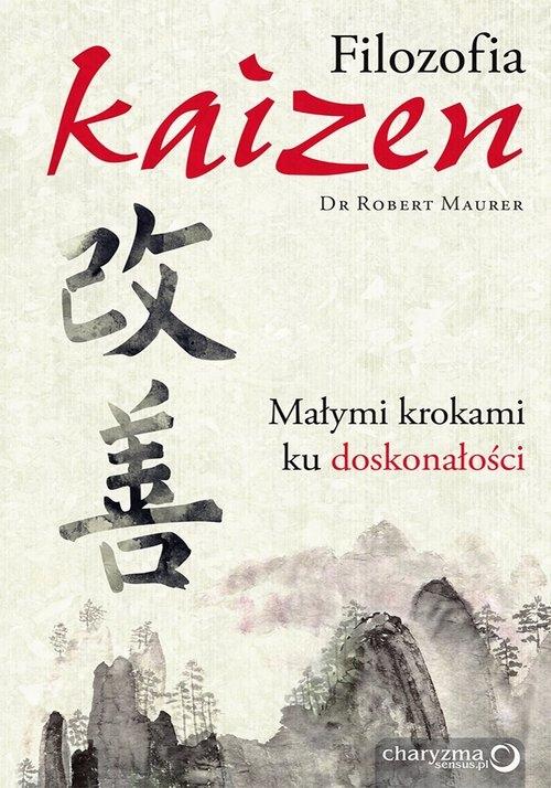 Filozofia Kaizen Maurer Robert