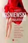 Kulminacje Wiśniewski Janusz L., Holtz Paulina, Warda Małgorzata, Sowa Izabela, Witkiewicz Magdalena, Kalicka M