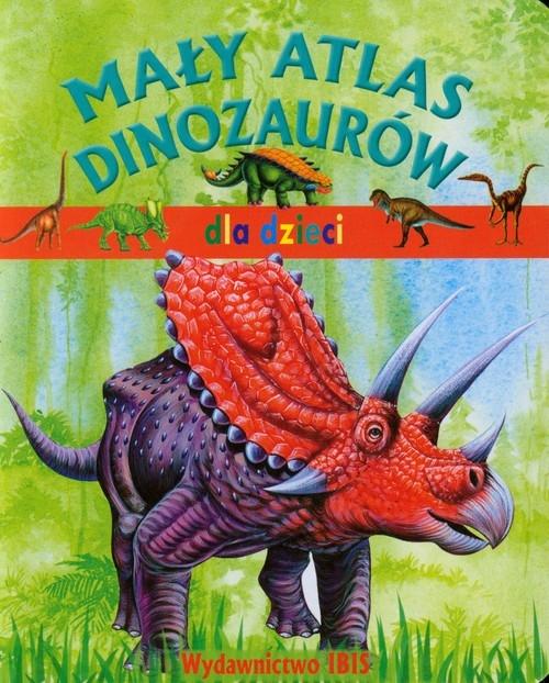 Mały atlas dinozaurów dla dzieci