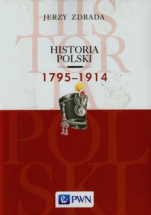 Historia Polski 1795-1914 Zdrada Jerzy