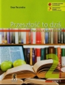 Przeszłość to dziś (wyd. wieloletnie). Podręcznik dla klasy 2 liceum i technikum. Część 1