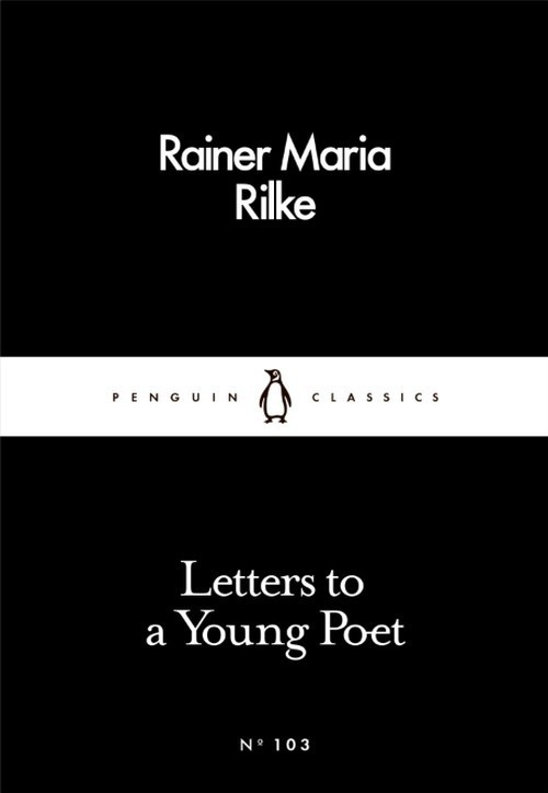 Letters to a Young Poet Rilke Rainer Maria