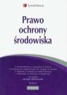 Prawo ochrony środowiska Iwanek-Chachaj Ewelina, Jerzmański Jan, Lebowa Dorota