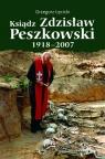 Ksiądz Zdzisław Peszkowski 1918-2007