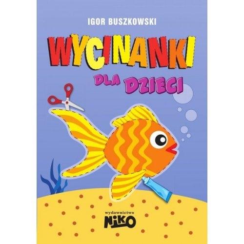 Wycinanki dla dzieci Buszkowski Igor