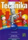 Technika Podręcznik część techniczna szkoła podstawowa Białka Urszula