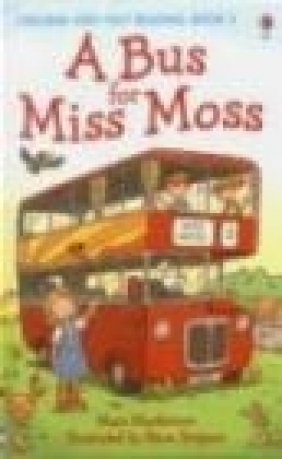 A Bus for Miss Moss Mairi Mackinnon