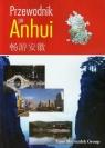 Przewodnik po Anhui