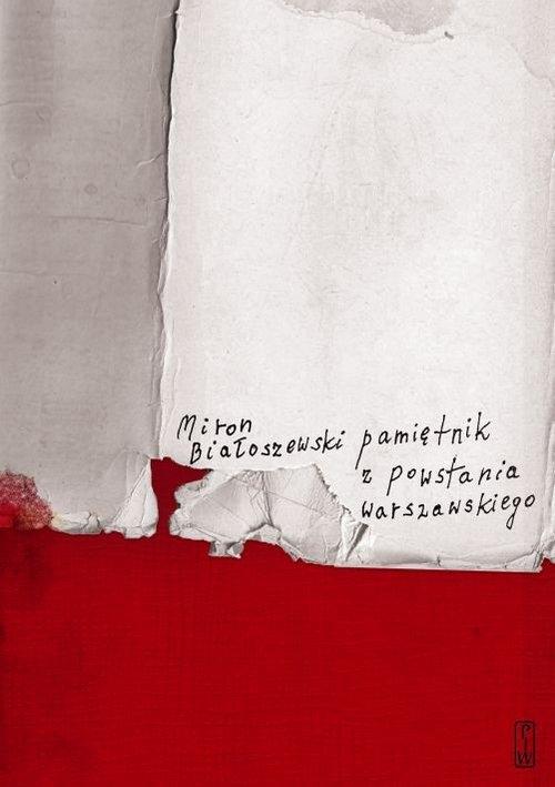Pamiętnik z Powstania Warszawskiego Białoszewski Miron