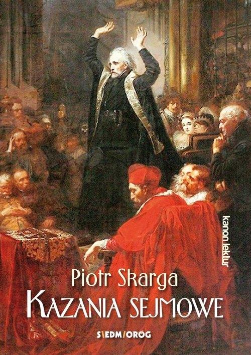 Kazania sejmowe - Skarga Piotr - książka