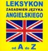 Leksykon zagadnień języka angielskiego od A do Z  Gordon Jacek