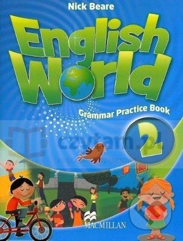 English World 2 Grammar Practice Book Beare Nick