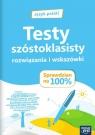 J.Polski Sprawdzian na 100% Testy szóstokl. NE