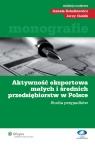 Aktywność eksportowa małych i średnich przedsiębiorstw w Polsce