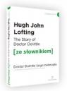 The Story of Doctor Dolittle / Doktor Dolittle i jego zwierzęta (ze Lofting Hugh John