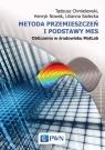 Metoda przemieszczeń i podstawy MES Obliczenia w środowisku MatLab Chmielewski Tadeusz, Nowak Henryk, Sadecka Lilianna