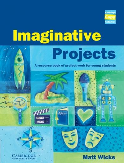 Imaginative Projects Book Matt Wicks