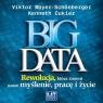Big Data  (Audiobook)Rewolucja, która zmieni nasze myślenie, pracę i Mayer-Schonberger Viktor