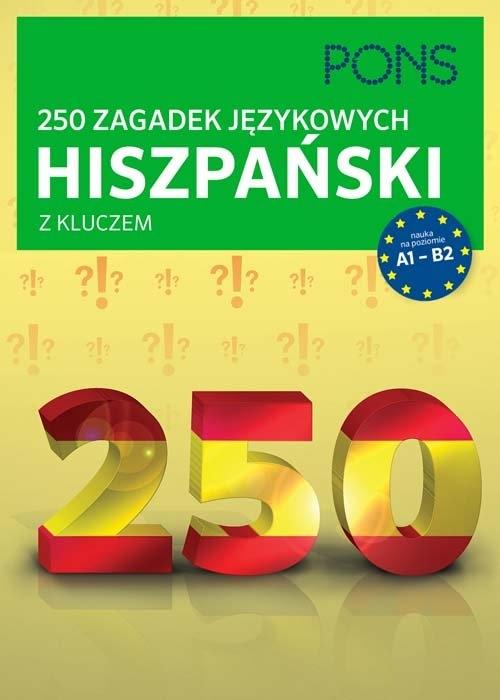 250 zagadek językowych hiszpański z kluczem