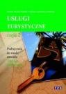Usługi turystyczne Część 2 Podręcznik