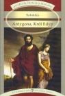 Antygona Król Edyp Sofokles