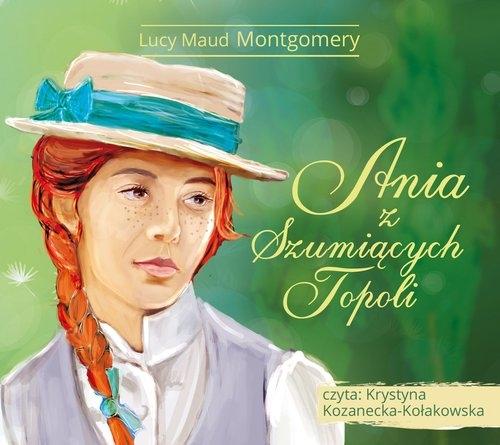 Ania z Szumiących Topoli (audiobook) (Audiobook) Montgomery Lucy Maud