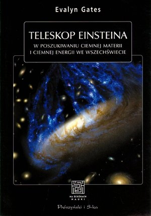 Teleskop Einsteina Gates Evelyn