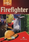 Career Paths Firefighter Student's Book
