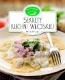 Sekrety kuchni włoskiej. W kuchni