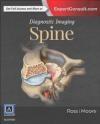 Diagnostic Imaging: Spine Kevin Moore, Jeffrey Ross