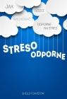 Stresoodporne Jak wychować dzieci odporne na stres Davidow Shelley