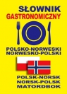 Słownik gastronomiczny polsko-norweski norwesko-polski