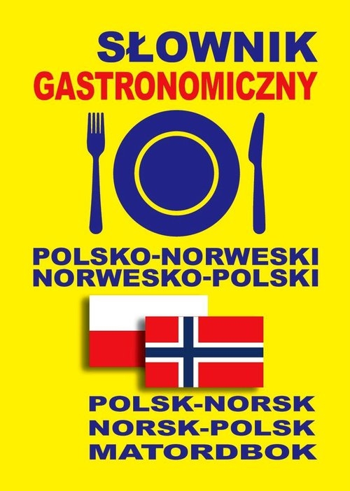 Słownik gastronomiczny polsko-norweski norwesko-polski Gut Dawid, Petryk Marta