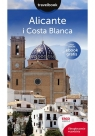 Alicante i Costa Blanca Travelbook Zaręba Dominika