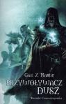 Przywoływacz Dusz Kroniki Czarnoksiężnika