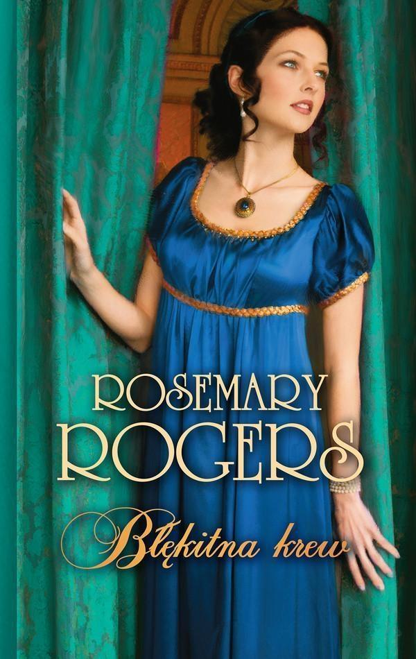Błękitna krew Rogers Rosemary
