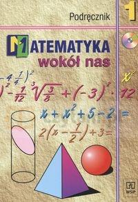 Matematyka wokół nas 1 Podręcznik z płytą CD (Uszkodzona okładka) Drążek Anna, Grabowska Barbara, Szadkowska Zdzisława
